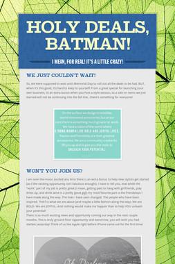 Holy Deals, Batman!