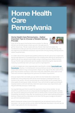 Home Health Care Pennsylvania