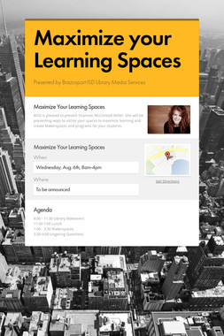Maximize your Learning Spaces