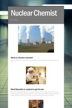 Nuclear Chemist