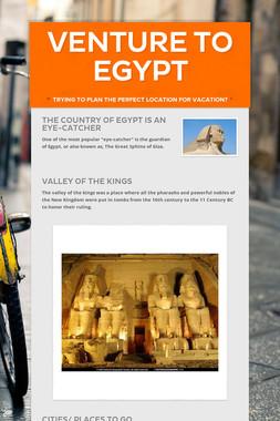 Venture to Egypt