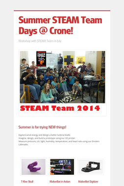 Summer STEAM Team Days @ Crone!