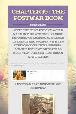 Chapter 19 : The Postwar Boom