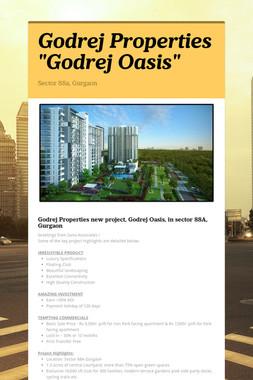 """Godrej Properties """"Godrej Oasis"""""""