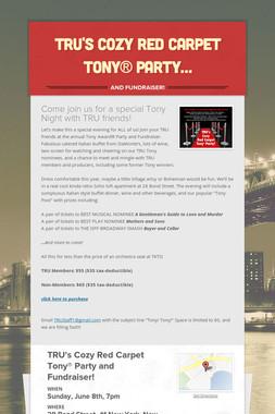 TRU's Cozy Red Carpet Tony® Party…