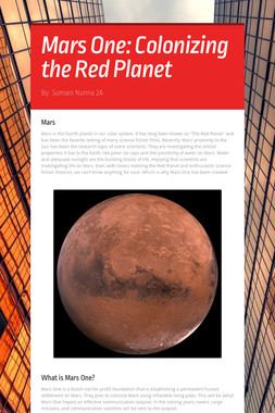 Mars One: Colonizing the Red Planet