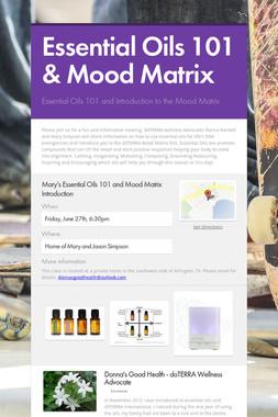 Essential Oils 101 &  Mood Matrix