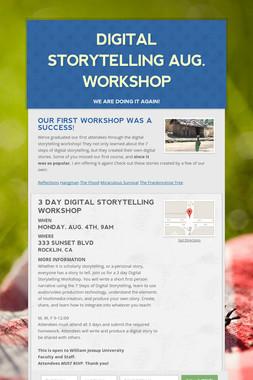 Digital Storytelling Aug. Workshop