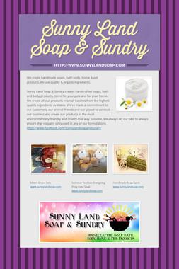 Sunny Land Soap & Sundry