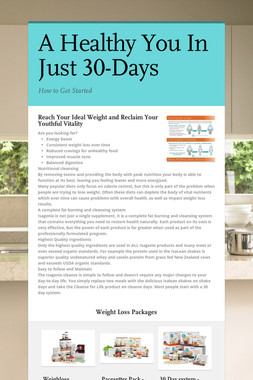 A Healthy You In Just 30-Days