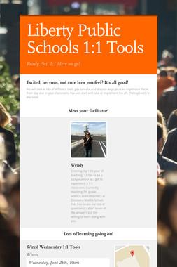 Liberty Public Schools 1:1 Tools