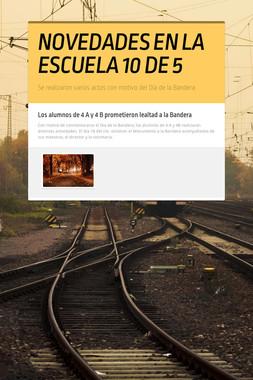 NOVEDADES EN LA ESCUELA 10 DE 5
