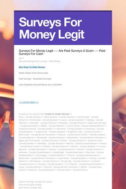 Surveys For Money Legit