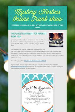 Mystery Hostess Online Trunk show