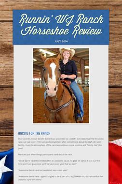 Runnin' WJ Ranch Horseshoe Review