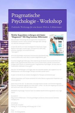 Pragmatische Psychologie - Workshop