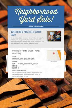 Neighborhood Yard Sale!