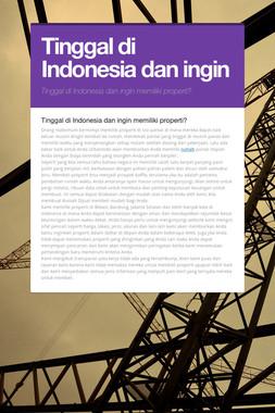 Tinggal di Indonesia dan ingin