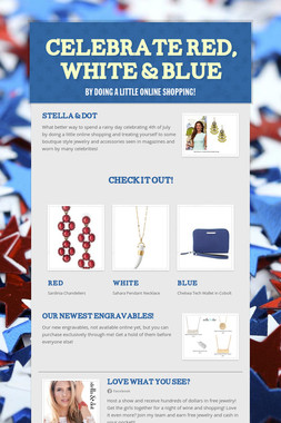 Celebrate Red, White & Blue
