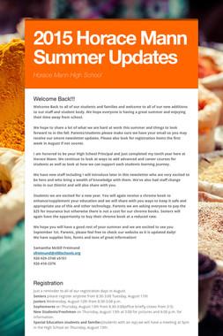 2015 Horace Mann Summer Updates