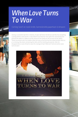 When Love Turns To War