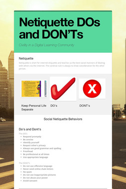 Netiquette DOs and DON'Ts