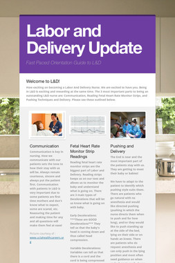 Labor and Delivery Update