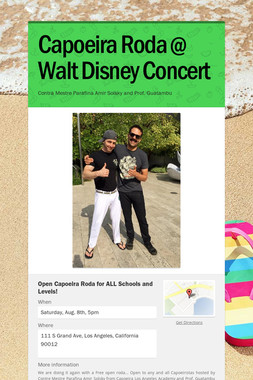 Capoeira Roda @ Walt Disney Concert