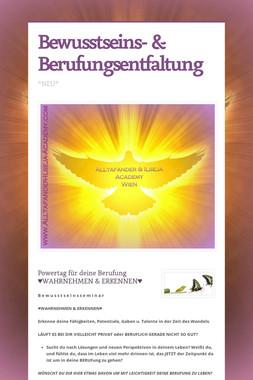 Bewusstseins- & Berufungsentfaltung