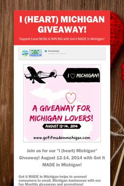 I (heart) Michigan Giveaway!
