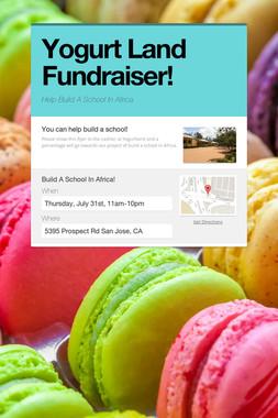 Yogurt Land Fundraiser!