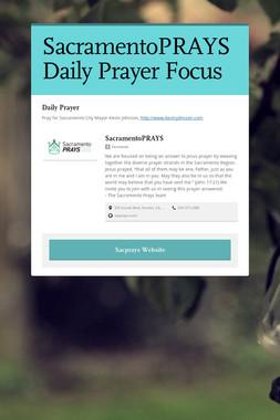 SacramentoPRAYS Daily Prayer Focus
