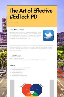 The Art of Effective #EdTech PD