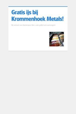 Gratis ijs bij Krommenhoek Metals!