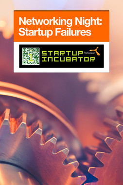 Networking Night: Startup Failures