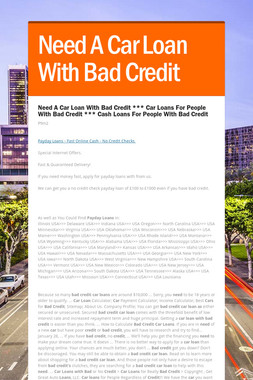 Need A Car Loan With Bad Credit