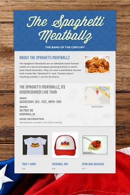 The Spaghetti Meatballz