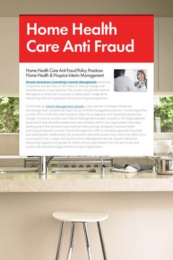 Home Health Care Anti Fraud