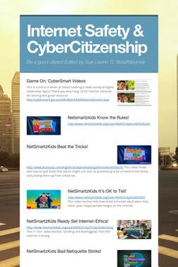 Internet Safety & CyberCitizenship