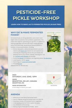 Pesticide-Free Pickle Workshop
