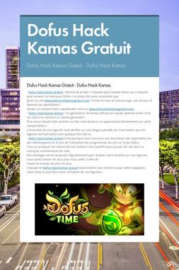 Dofus Hack Kamas Gratuit