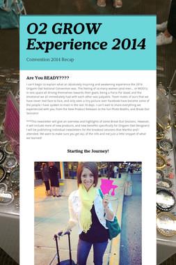 O2 GROW Experience 2014