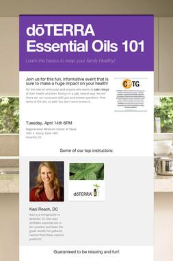 dōTERRA Essential Oils 101