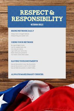 Respect & Responsibility