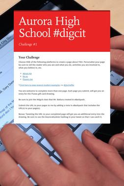 Aurora High School #digcit