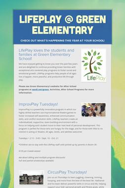 LifePlay @ Green Elementary