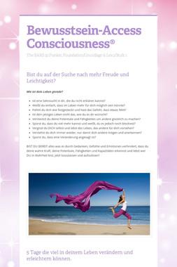 Bewusstsein-Access Consciousness®