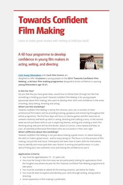 Towards Confident Film Making