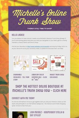 Michelle's Online Trunk Show