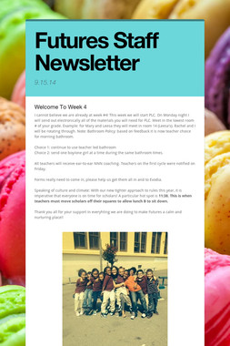 Futures Staff Newsletter